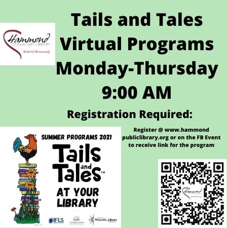 9:00 AM Daily (Monday-Thursday) Tails and Tales Virtual Programs are delivered via Zoom --  30-45 minutes in length.  These programs are perfect for ages 3-8, older children welcome to join.  The theme for the program is included and we will incorporate art, movement, stories, STEM, and so much more to have a fun filled 30-45 minutes each day.  When you register you will automatically receive a Zoom link for each day's activity.  You will need to provide your own materials for the projects, a list of materials will be supplied before the program.