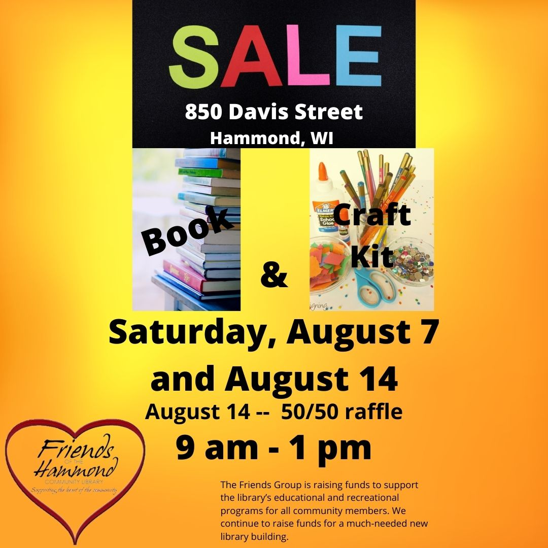 Book and Craft Sale at the Hammond Community Library, Saturdays, August 7 and 14, 9 am - 1 pm.