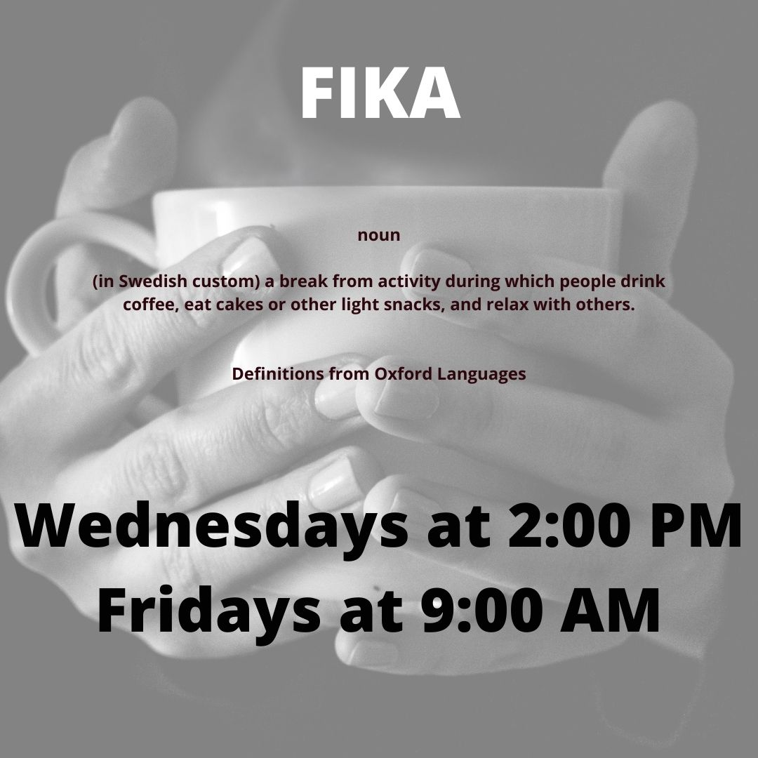 Coffee with conversation on Wednesdays at 2:00 PM and Fridays at 9:00 AM.
